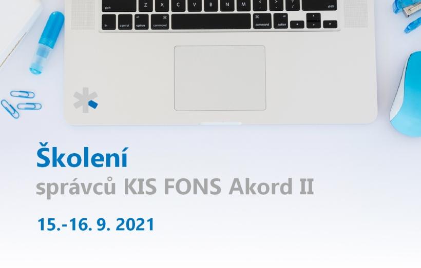 Školení správců KIS FONS Akord II